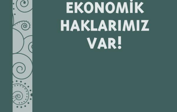 Ekonomik Haklarımız Var
